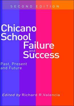 Chicano School Failure And Success