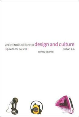 Introduction to Design and Culture: 1900 to the Present