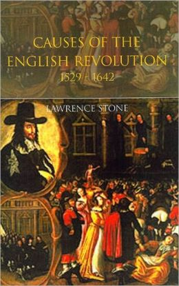 Causes of the English Revolution, 1529-1642: Revised Edition