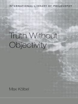 Truth without Objectivity