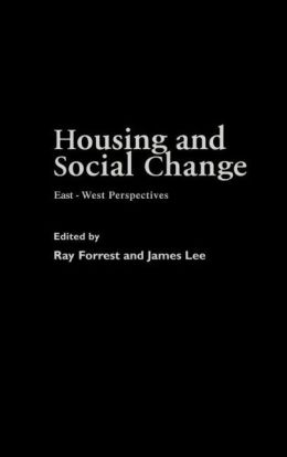 Housing and Social Change: East-West Perspectives