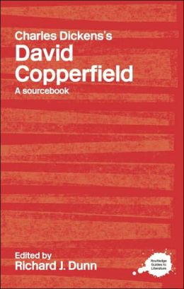 Routledge Literary Sourcebook on Charles Dickens' David Copperfield