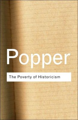 The Poverty of Historicism