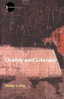 Orality and Literacy