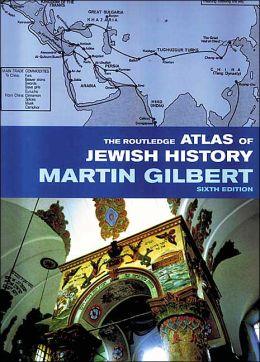 Routledge Atlas of Jewish History