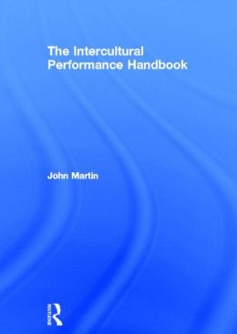 The Intercultural Performance Training Handbook