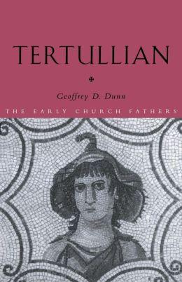Tertullian (Early Church Fathers Series)