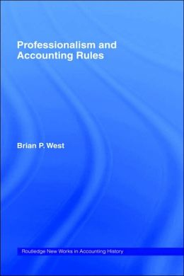 Professionalism and Accounting Rules
