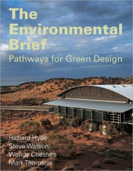The Environmental Brief: Pathways For Green Design