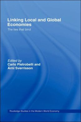 Linking Local and Global Economies: The Ties that Bind