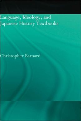 Language, Ideology, And Japanese History Textbooks
