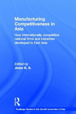 Manufacturing Competitiveness In Asia