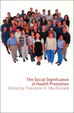 Social Significance of Health Promotion