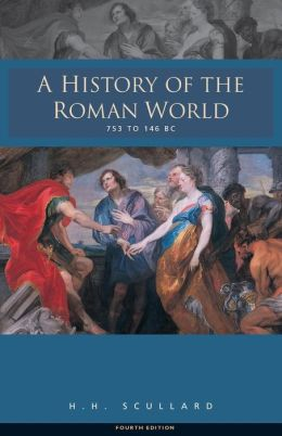 A History of the Roman World: 753 to 146 BC