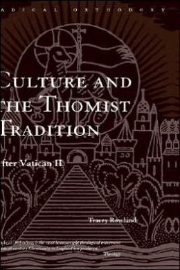 Culture And The Thomist Tradition
