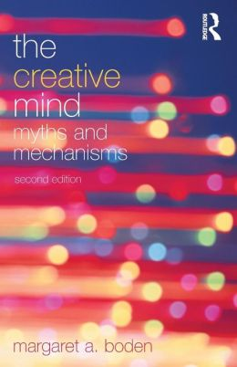 Creative Mind: Myths and Mechanisms
