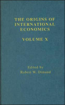 Developments in International Trade Theory: The Origins of International Economics
