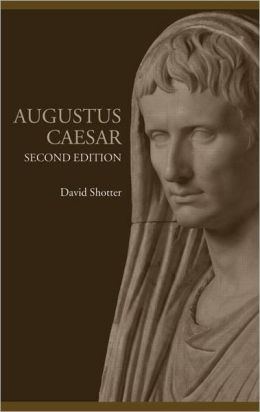 Augustus Caesar (Lancaster Pamphlets in Ancient History Series)