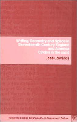 Writing, Geometry and Space in Seventeenth-Century England and America: Circles in the Sand