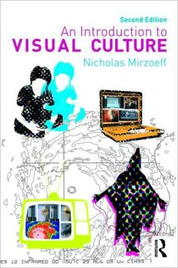 Introduction to Visual Culture, 2nd Edition