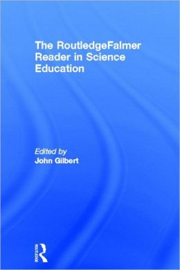 Routledgefalmer Reader in Science Education