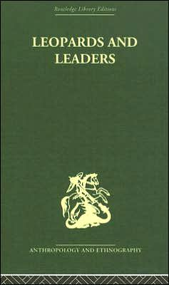 Leopards and Leaders: Constitutional Politics among a Cross River People