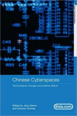 Chinese Cyberspaces: Technological Changes and Political Effects