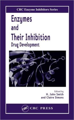 Enzymes and Their Inhibition: Drug Development