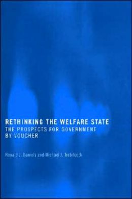Rethinking the Welfare State: Government by Voucher