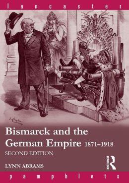 Bismark and German Empire, 1871-1918