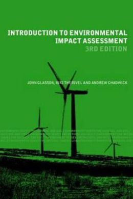 Introduction to Environmental Impact Assesment: Principles, and Procedures, Process, Practice and Prospects