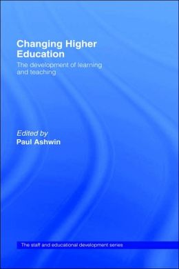 Changing Higher Education: The Development of Learning and Teaching