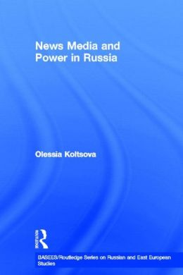 News Media and Power in Russia