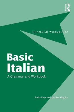 Basic Italian: A Grammar and Workbook (Grammar Workbooks Series)