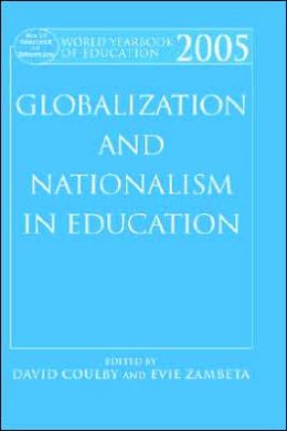 World Yearbook Education 2005: Globalization and Nationalism in Education