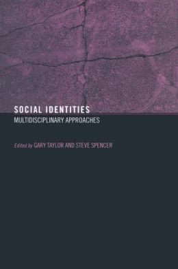Social Identities: Multidisciplinary Approachs