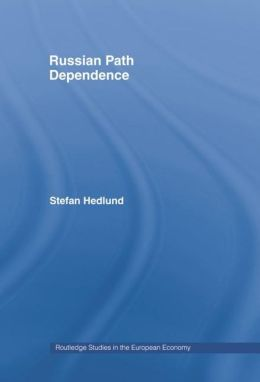 Russian Path Dependence: A People with a Troubled History