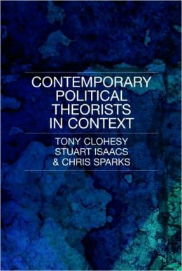 Contemporary Political Theory in Context