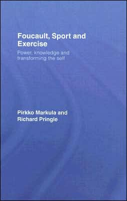 Foucault, Sport and Exercise