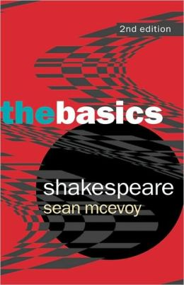 Shakespeare: The Basics