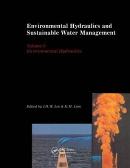 Environmental Hydraulics and Sustainable Water Management, Two Volume Set: Proceedings of the 4th International Symposium on Environmental Hydraulics & 14th Congress of Asia and Pacific Division, International Association of Hydraulic Engineering and Rese