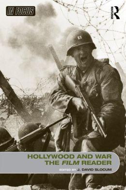 Hollywood and War: Film Reader