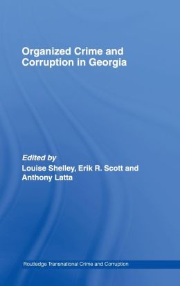 Organised Crime and Corrupt Georgia
