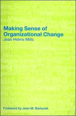 Making Sense of Organizational Change