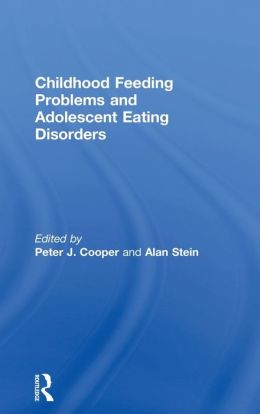 Childhood Feeding Problems and Adolsecent Eating Disorders