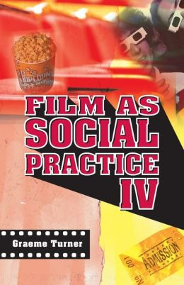 Film as Social Practice IV