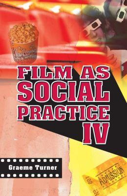 Film as Social Practice IV