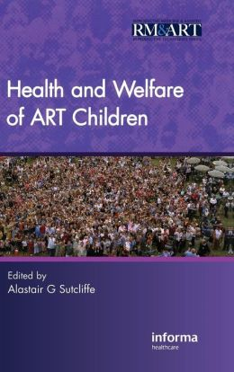 Health and Welfare of ART Children, Second Edition