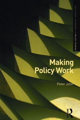 Making Policy Work