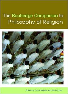The Routledge Companion to Philosophy of Religion